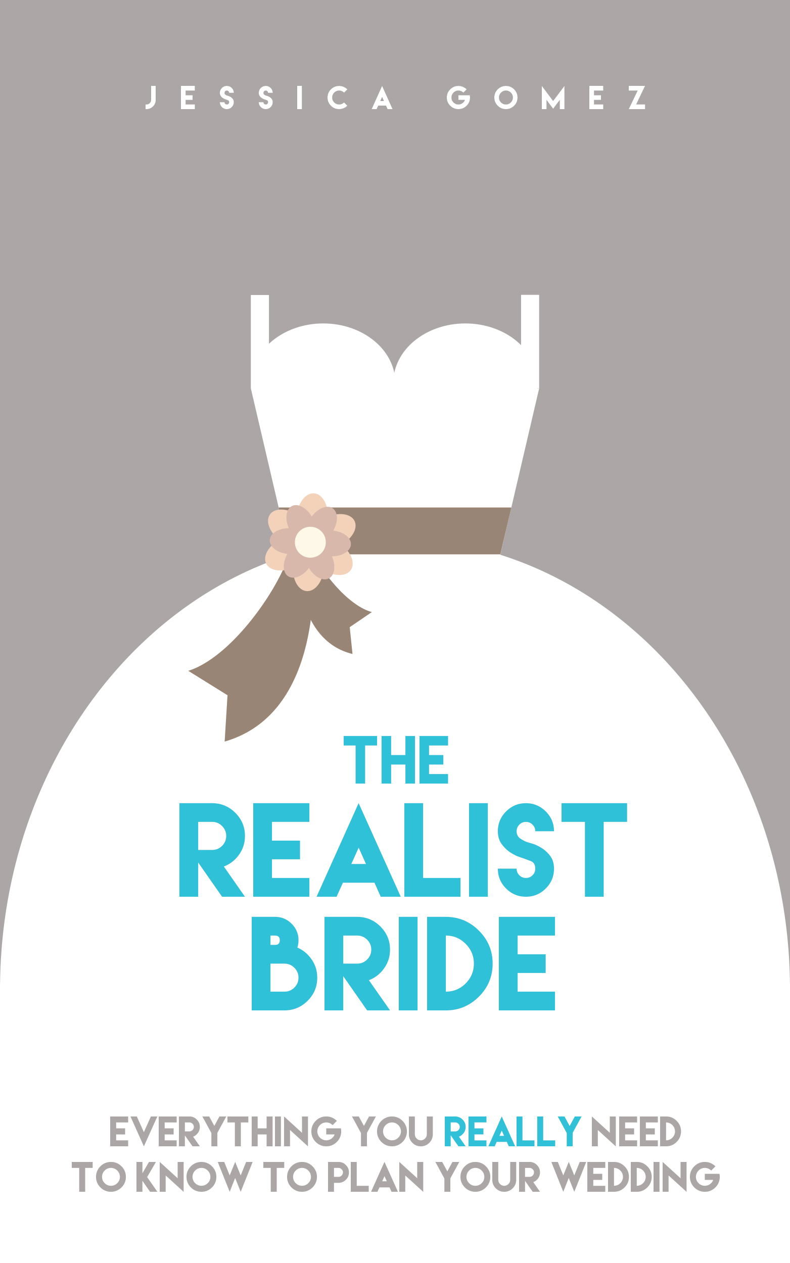 The Realist Bride - How to Plan Your Perfect Wedding Without Going ...